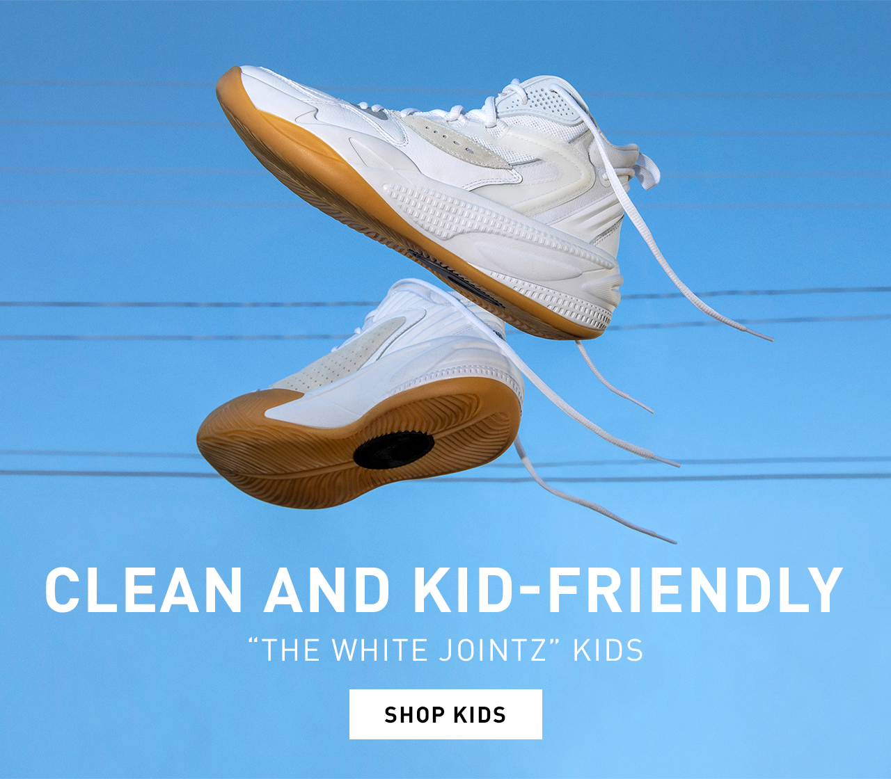 CLEAN AND KID FRIENDLY | THE WHITE JOINTZ | SHOP KIDS